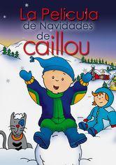 Caillou Feliz Navidad Netflix film  EnNetflixmx